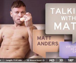 Virtualrealgay Talking with Matt  (11:40 min.)