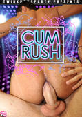 Cum Rush Twink Boys Party