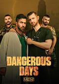 Dangerous Days Men