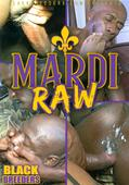 Mardi Raw Forbidden Funk Media