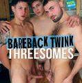 Bareback Twink Threesomes Club Bang Boys