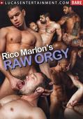 Rico Marlon's Raw Orgy Lucas Entertainment